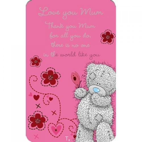 Me To You - Tatty Teddy Love You Mum Friendship Card