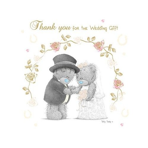 Me To You Thank For The Wedding Gift2012 Design