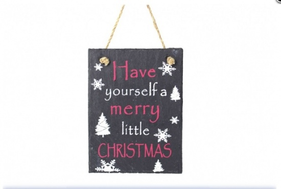 Have Yourself A Merry Little Christmas Hanging Slate Plaque Sign