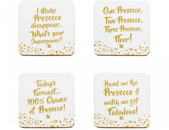 Prosecco slogan coasters. - Gift Set of 4 Coasters