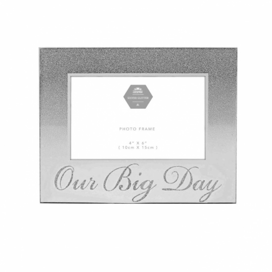 Our Big Day - Wedding Silver Mirror & Glitter 4''x6'' Picture Photo Frame