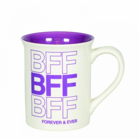 BFF Mug - Best Friends Forever Our Name is Mud