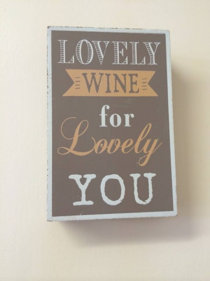 Lovely Wine For Lovely You Wooden Sign - Shabby Chic Style