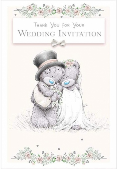 Me To You Bear - Wedding Thank You Invitation Card