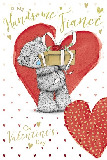 Me to You Tatty Teddy - To My Handsome Fiancé Valentines Day Card