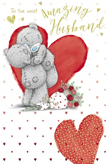 Me to You Tatty Teddy - To The Most Amazing Husband Valentines Day Card
