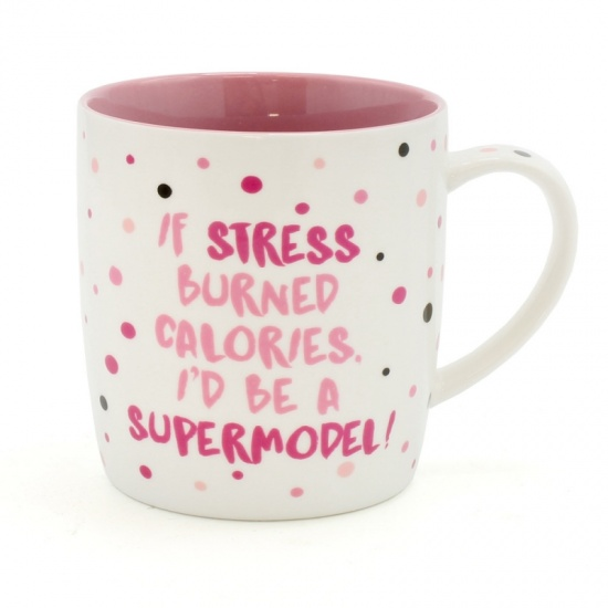 If Stress burnt Calories i'd be a Supermodel - Pink Dotty Mug