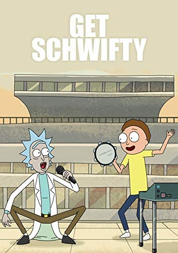 Rick and Morty - Get Schwifty - Greeting Card